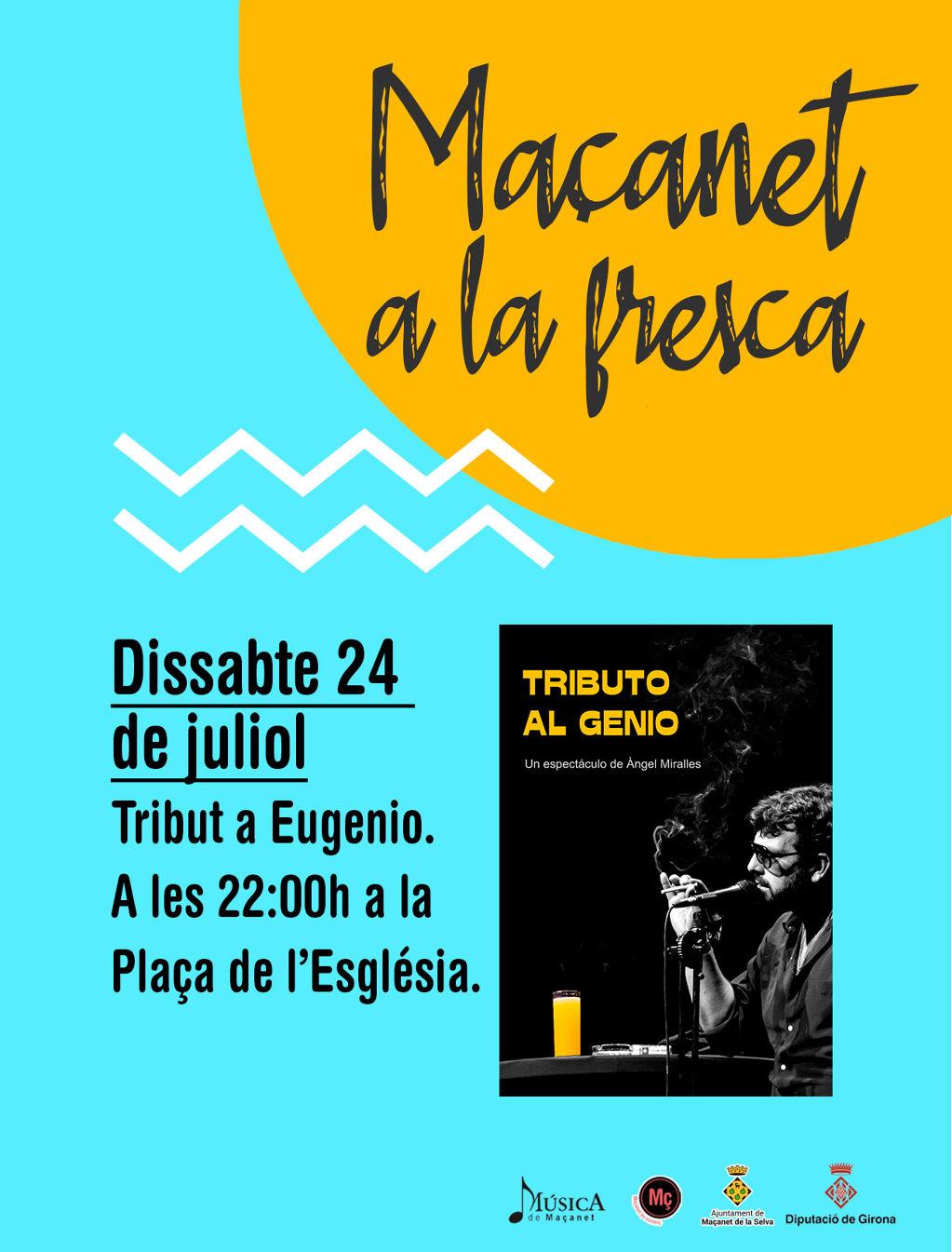 MAÇANET A LA FRESCA: Tribut a Eugenio - 19e9c-24-juliol.jpg