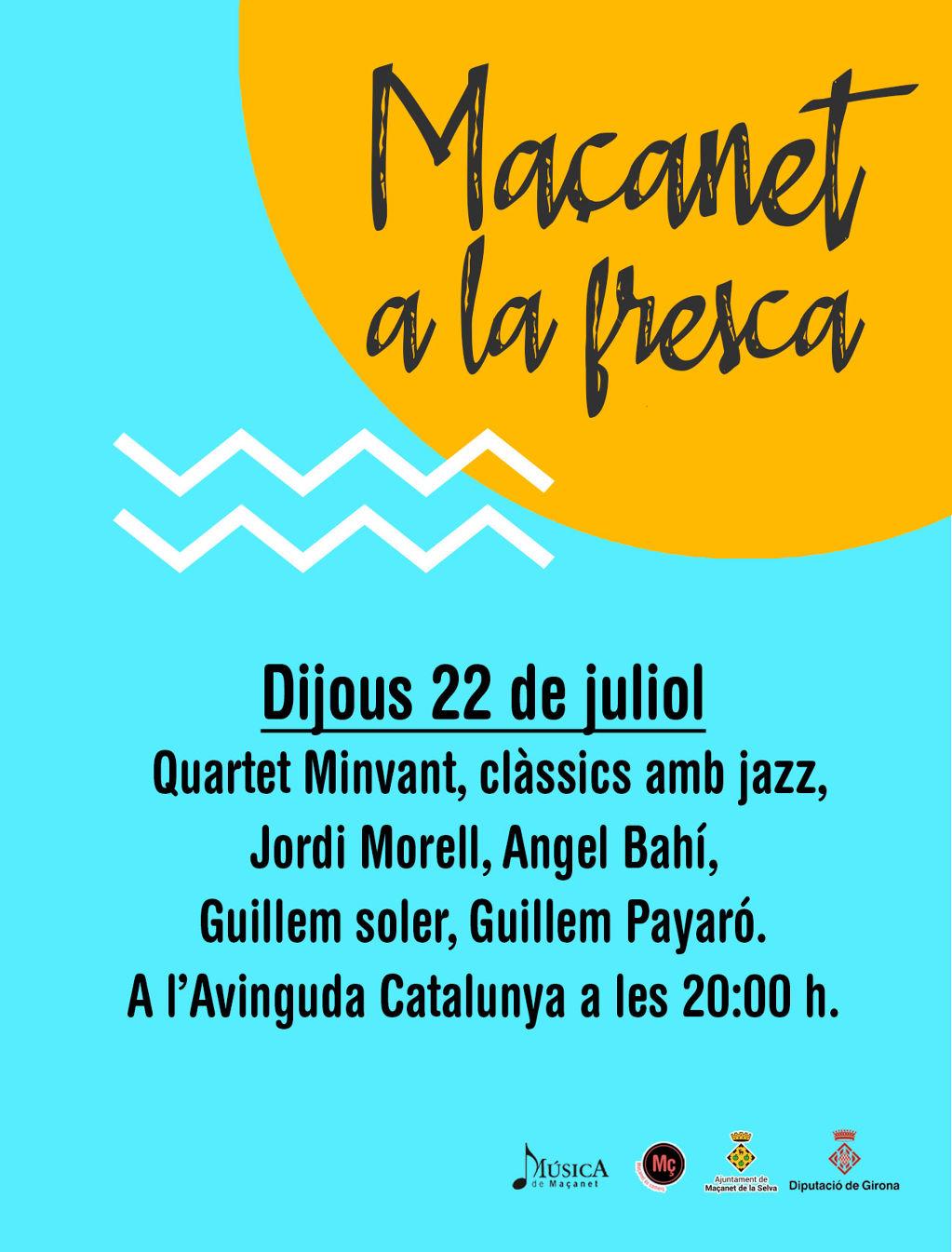 MAÇANET A LA FRESCA: Clàssics amb Jazz - 51388-22-juliol--1-.jpg