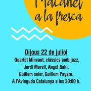 MAÇANET A LA FRESCA: Clàssics amb Jazz